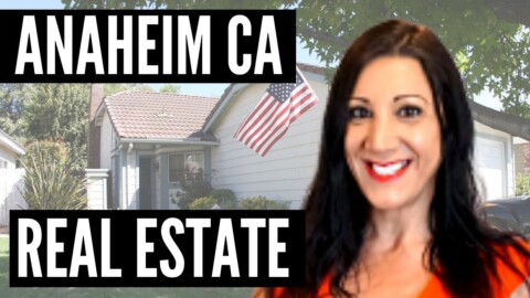 California Real Estate Market – Anaheim CA