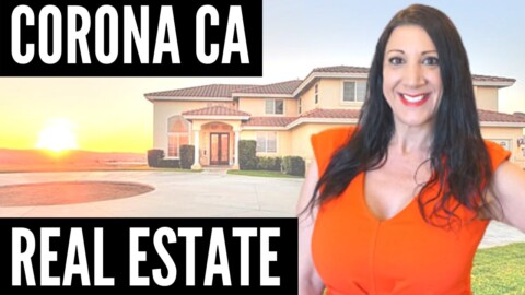 California Real Estate Market – Corona CA