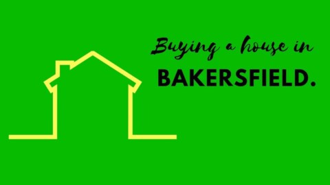 Buying Real Estate in Bakersfield, California.