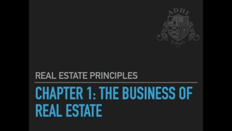 California Real Estate Principles Chapter 1