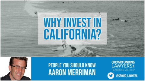 "Why invest in real estate in California? ""People You Should Know"" with Aaron Merriman"