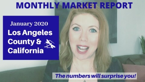 2020 Los Angeles County & California Real Estate Market Update