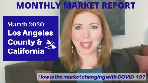2020 Los Angeles County & California Real Estate Market Update March