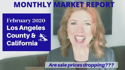 2020 Los Angeles County & California Real Estate Market Update FEB