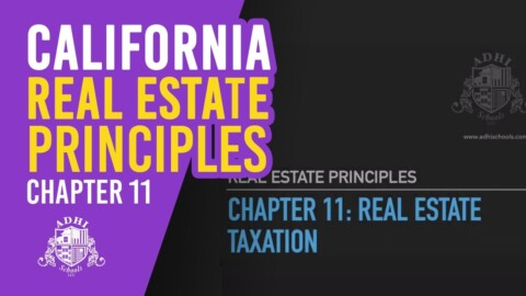 California Real Estate Principles Chapter 11