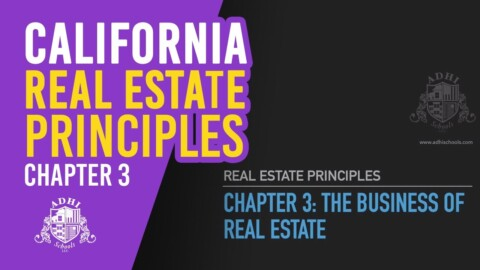 California Real Estate Principles Chapter 3