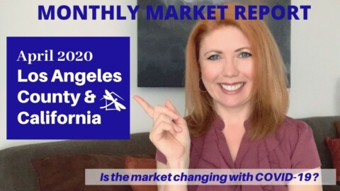 2020 Los Angeles County & California Real Estate Market Update April
