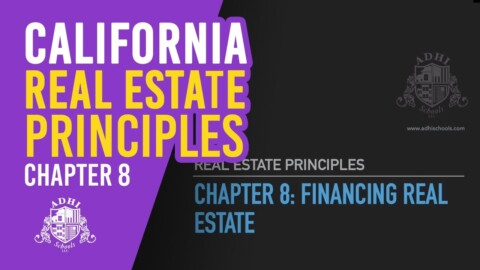 California Real Estate Principles Chapter 8