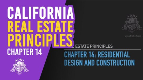 California Real Estate Principles Chapter 14