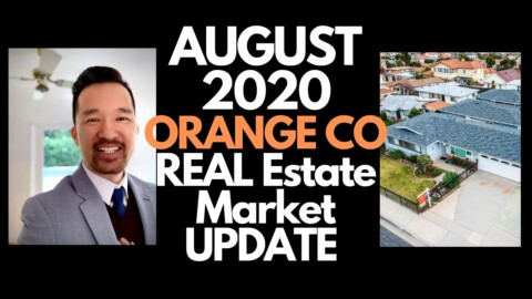 Orange County Real Estate Market Update AUGUST 2020 California Residential Housing Market News