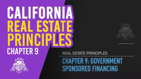 California Real Estate Principles Chapter 9