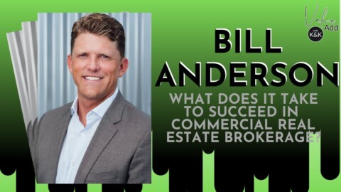Tips from top producing Commercial Real Estate Broker in Southern California, Bill Anderson