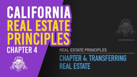 California Real Estate Principles Chapter 4