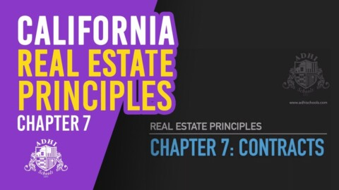 California Real Estate Principles Chapter 7
