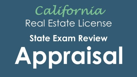 Appraisal | California Real Estate State Exam Review