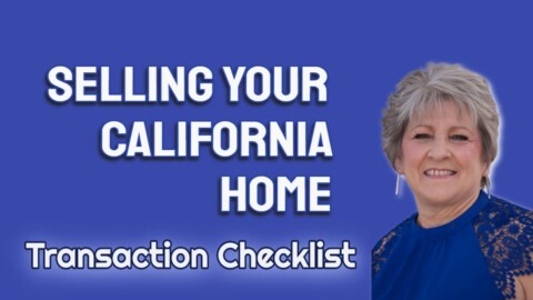 Real Estate Transaction Checklist – For CA Sellers