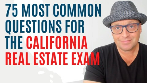 75 California Real Estate Exam Questions (2021)